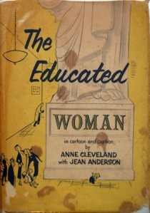 The Educated Woman in book form!
